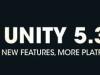 Arrivée d'Unity 5.3